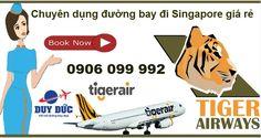 Vé máy bay đi Singapore tại phòng vé Tiger Air quận Tân Bình