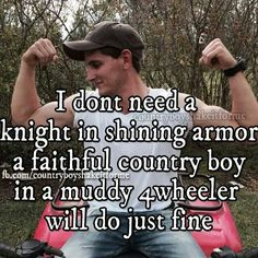 My guy is awesome! Real Country Girls, Country Girl Life, Country Girl Quotes, Cute N Country, Country Men, Country Boyfriend Quotes, Country Roads, Cute Quotes, Funny Quotes