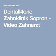 Dentall4one Zahnklinik Sopron - Video Zahnarzt
