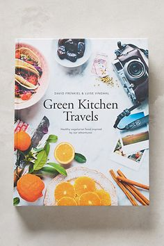 Green Kitchen Travels #anthropologie | beautiful cover