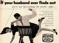 If your husband ever finds out... Chese Sanborn Coffee