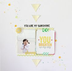 you're my sunshine~ - Scrapbook.com