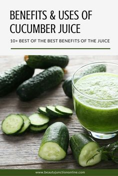 Discover the best health benefits of cucumber juice.