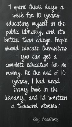 Ray Bradbury quote on libraries  Good for senior project presentation