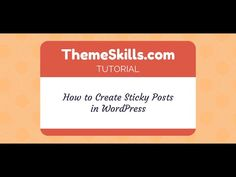 How to Create Sticky Posts in WordPress - YouTube