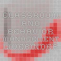 Classroom and Behavior Management - LiveBinder