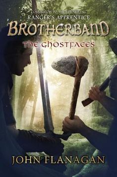The Ghostfaces (Brotherband Chronicles #6) by John Flanagan - June 14th 2016 by Philomel Books