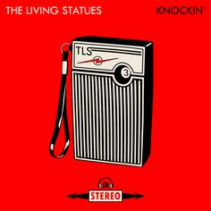 The Living Statues - Knockin' - artwork
