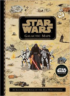 Star Wars Galactic Maps: An Illustrated Atlas of the Star Wars Universe: LucasFilm Book Group: 9781368003063: Amazon.com: Books