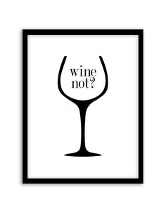 Free Printable Wine Not Wall Art