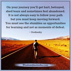 On-your-journey-you-will-get-hurt-betrayed-shed-tears.jpg (600×600)
