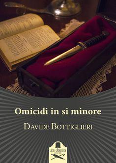 """Italian reports • 79   """"Omicidi in si minore"""" di Davide Bottiglieri edito da Les Flâneurs Edizioni"""
