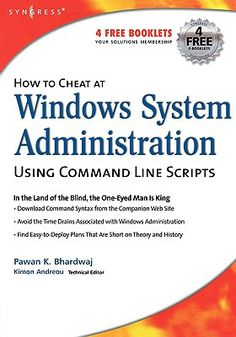 How to #Cheat at Windows System Administration Using Command Line Scripts $10.26