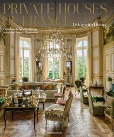 Private Houses of France: Living with History Written by Christiane de Nicolay-Mazery, Photographed by Francis Hammond (ISBN A historical, cultural, and architectural journey through a dozen exquisite and refined French châteaux and residences. French Interior, French Decor, French Country Decorating, Interior Design, Beautiful Interiors, Beautiful Homes, French Style Homes, French Country House, Toscana