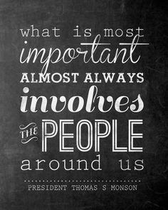 """""""what is most important"""" free printable + chalkboard version - President Thomas S Monson quote - www.itsalwaysautumn.com"""