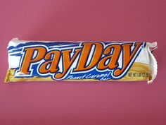 PayDay Candy Bar.... My #3  most favorite candy. I am addicted to these right now !! 2013