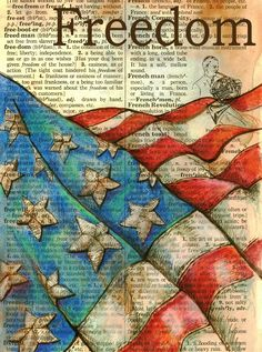 flag freedom mixed media art for sale. Altered Books, Altered Art, Patriotic Images, Be My Hero, Foto Transfer, Retro Poster, I Love America, Let Freedom Ring, Usa Tumblr