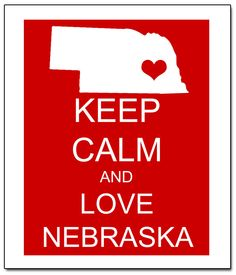 Keep Calm and Love Nebraska Huskers Poster by ATimeAndPlaceDesign