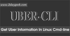 Quickly Get Uber Pickup Time & Price Estimates from Linux Command Line.