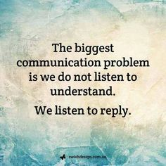 The biggest communication problem..