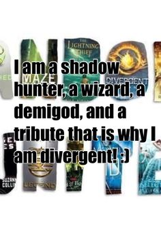 Harry potter hunger games divergent percy Jackson and the mortal instrument :)