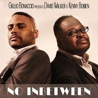 Giulio Bonaccio, David Walker, Kenny Bobien - No Inbetween (Soulbridge & Guido P HSR Remix) by Soulbridge Production on SoundCloud