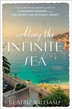 Book Review: Along the Infinite Sea | Beatriz Williams