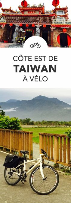 Conseils pour organiser votre circuit vélo à Taiwan (Kenting, Taidung, Dong-li, Hualien, Taroko, Keelung)