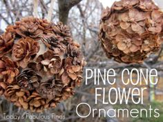 Today's Fabulous Finds: Handmade Pine Cone {flower} Ornaments T. Pinecone Crafts Kids, Pinecone Ornaments, Pine Cone Crafts, Flower Ornaments, Fall Crafts, Christmas Crafts, Crafts For Kids, Christmas Ornaments, Handmade Ornaments