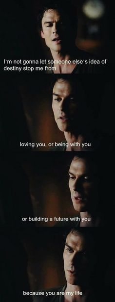 """Because you are my life."" Cya in a few years, when I'm finished crying in the corner! :') Delena 5x03 - The Vampire Diaries. ♥"