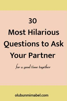 30 hilarious questions to ask your partner to instantly change his bad mood – Olubunmi Mabel – Game Day Quotes Questions To Ask Girlfriend, Weird Questions To Ask, Partner Questions, Intimate Questions, Funny Questions, Interesting Questions To Ask, Couple Questions, Marriage Advice, Relationship Advice