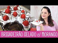 BRIGADEIRÃO GELADO com MORANGO - Episódio 287 - Receitas da Mussinha