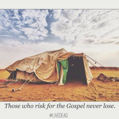 Those who risk for the Gospel never lose.