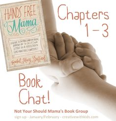 Book Chat for Hands Free Mama - Chapters 1-3 #handsfreemama #reading