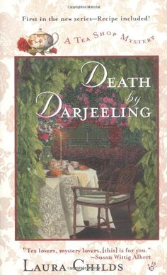 Death by Darjeeling #1: Laura Childs: 9780425179451: Books - Amazon.ca
