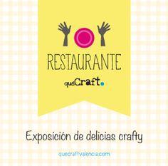 Exposición de delicias crafty restaurante quéCraft