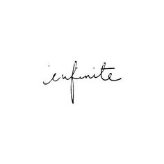 love pretty quote Black and White life word infinity infinite inspire Inspiring Wörter Tattoos, Mini Tattoos, Small Tattoos, Tatoos, Tattoo Mere Fille, Piercing Tattoo, Piercings, Tattoo Wort, Words Quotes