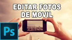 Editar fotografías del iPhone y otros smartphones - Tutorial Photoshop e...