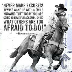 Don't make excuses!!