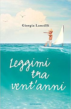 Leggimi tra vent'anni: Giorgia Lanzilli racconta la maternità - MadeItalia