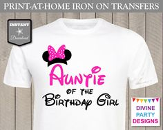 INSTANT DOWNLOAD Print at Home Hot Pink Mouse Auntie of the Birthday Girl Iron On Transfer / Printable / Trip / Family / Item #2305 by DivinePartyDesign on Etsy