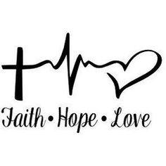 Faith Hope Love Custom Decal
