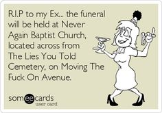 rip to all my ex's quotes - Google Search