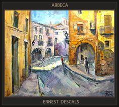 Venta Pintura.Pintor Ernest Descals: ARBECA-PINTURA-PAISATGES-LLEIDA-CATALUNYA-ARTISTA-...