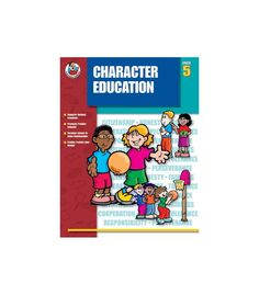 Grade 5. Character Education for fifth grade students covers eight character traits (citizenship, honesty, fairness, responsibility, cooperation, respect, tolerance, and perseverance) in one book. Activities include definition of the theme and real-life examples, reflections on the theme, analysis of situations in which students determine if good character was shown. 184 pages.