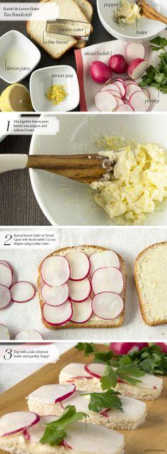 Tea Sandwich: Radish & LemonButter - Oh, How Civilized
