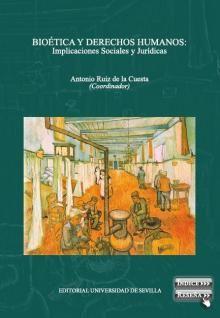 Acceso Usal. Bioética y derechos humanos: implicaciones sociales y jurídicas Law, Socialism, World, Human Rights