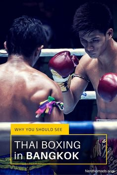 Why You Should Experience Thai Boxing in Bangkok