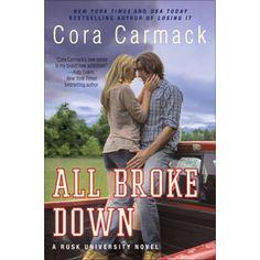 """""""All Broke Down"""" von Cora Carmack"""