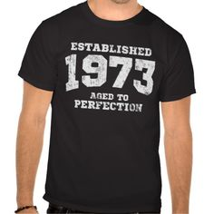 >>>Coupon Code          	Established 1973 aged to perfection shirt           	Established 1973 aged to perfection shirt in each seller & make purchase online for cheap. Choose the best price and best promotion as you thing Secure Checkout you can trust Buy bestReview          	Established 1973...Cleck Hot Deals >>> http://www.zazzle.com/established_1973_aged_to_perfection_shirt-235531801038004807?rf=238627982471231924&zbar=1&tc=terrest